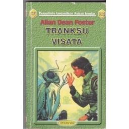 Tranksų visata (205)/ Foster A. D.