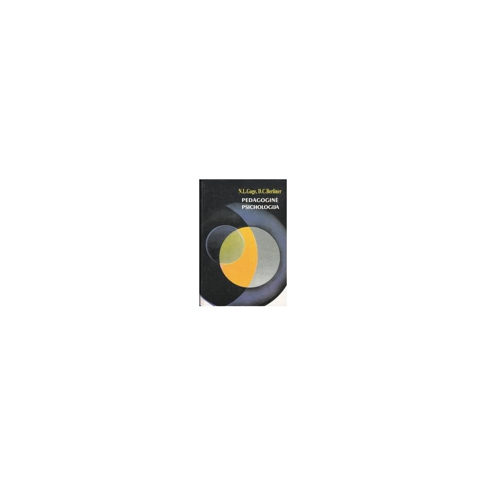 Pedagoginė psichologija/ Gage N.L., Berliner D.C.