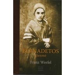 Bernadetos giesmė/ Werfel F.