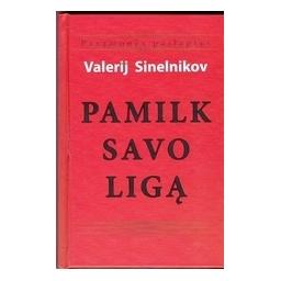 Pamilk savo ligą/ Sinelnikov V.