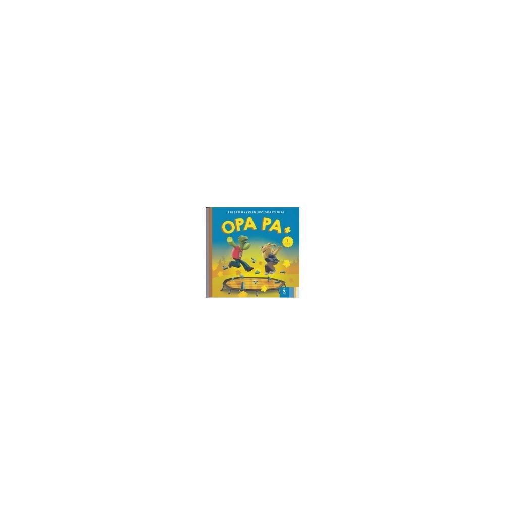 OPA PA +. Priešmokyklinuko skaitiniai (1 dalis)/ Vyšniauskienė V., Banytė J., Skridulienė J.