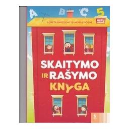 Skaitymo ir rašymo knyga. 5 metų vaikams/ Barzdonytė-Morkevičienė L.