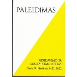 PALEIDIMAS. Atsidavimo ir susitaikymo kelias/ Hawkins D. R.