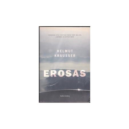 Erosas/ Krausser H.