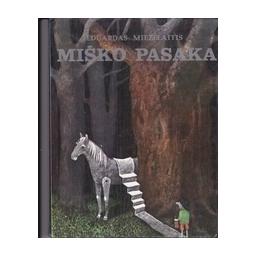 Miško pasaka/ Mieželaitis E.