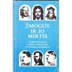 ŽMOGUS IR JO MIRTIS/ Striaukas Eugenijus