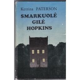 Smarkuolė Gilė Hopkins/ Paterson K.