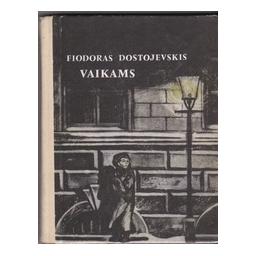 Vaikams/ Dostojevskis Fiodoras
