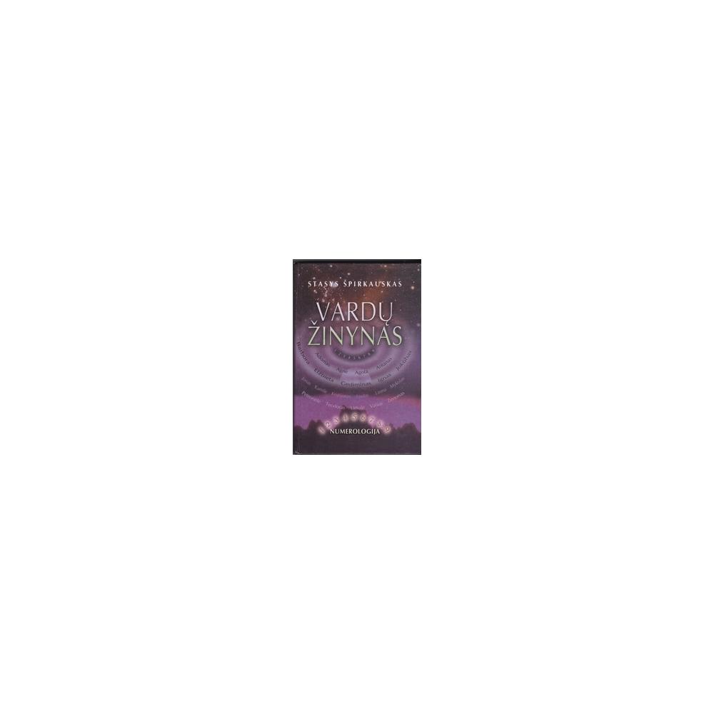 Vardų žinynas: Numerologinis/ Špirkauskas S.