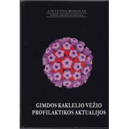 Gimdos kaklelio vėžio profilaktikos aktualijos/ Čižauskas A.