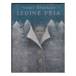 Ledinė fėja/ Žilinskaitė V.