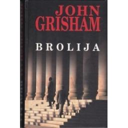 Brolija/ Grisham J.