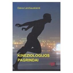 Kineziologijos pagrindai/ Lenčiauskienė D.