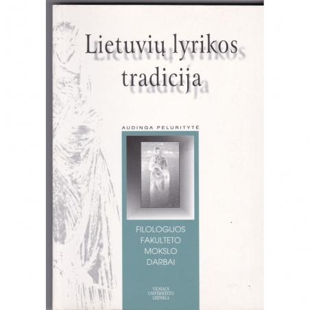 Lietuvių lyrikos tradicija/ Peluritytė A.