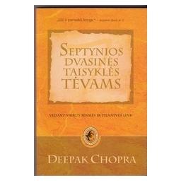Septynios dvasinės taisyklės tėvams/ Chopra D.