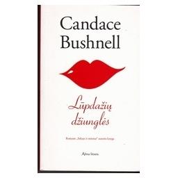 Lūpdažių džiunglės/ Bushnell C.