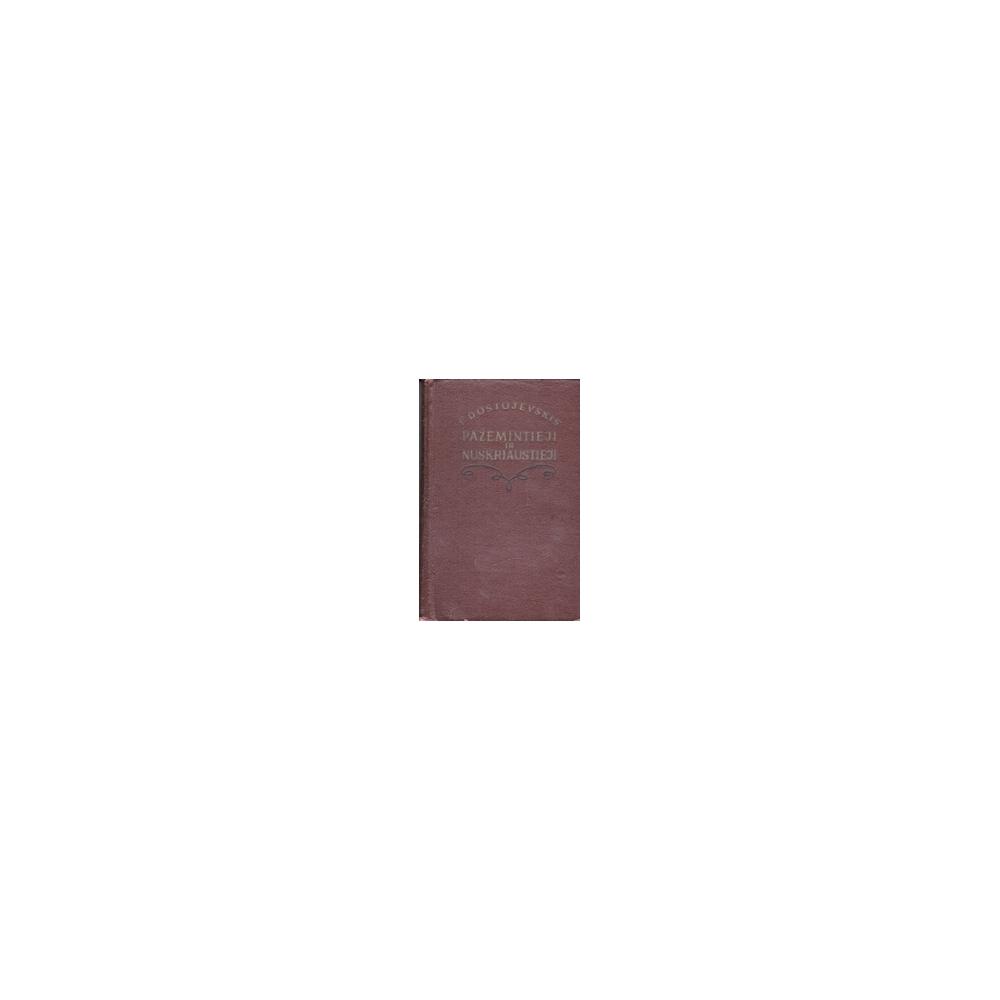 Pažemintieji ir nuskriaustieji/ Dostojevskis F.
