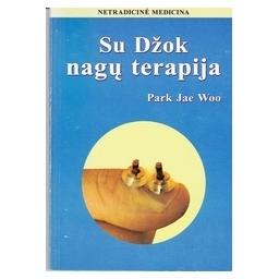 Su Džok nagų terapija/ Woo P. J.