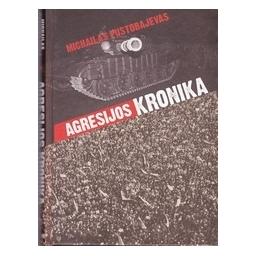 Agresijos kronika/ Pustobajevas M.