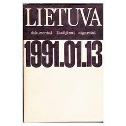 Lietuva. 1991.01.13/ Saja K.