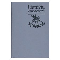Lietuvių etnogenezė/ Volkaitė-Kulikauskienė R.