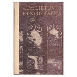 Lietuvių etnografija/ Dundulienė P.
