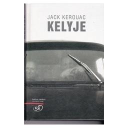 Kelyje/ Kerouac J.
