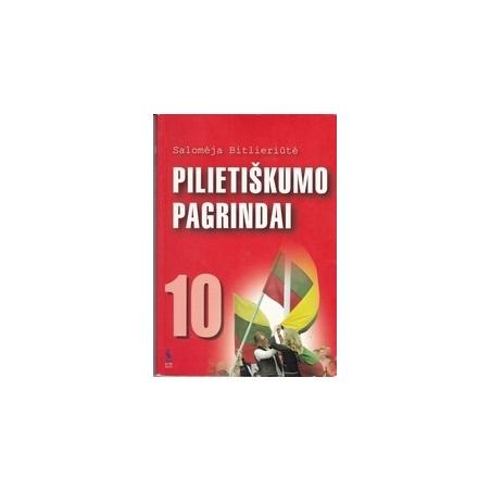 Pilietiškumo pagrindai 10/ Bitlieriūtė S.