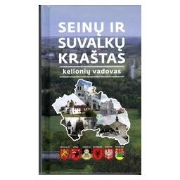 Seinų ir Suvalkų kraštas/ Drungilas J.