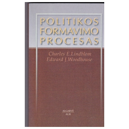 Politikos formavimo procesas/ Lindblom Ch. E.