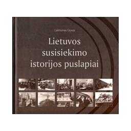 Lietuvos susisiekimo istorijos puslapiai/ Gryva L.