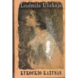 Kukockio kazusas/ Ulickaja L.