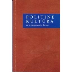 Politinė kultūra ir visuomenės kaita/ Jankauskas Al.
