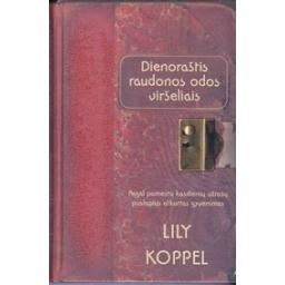 Dienoraštis raudonos odos viršeliais/ Koppel L.
