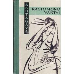 Rasiomono vartai/ Akutagava N.