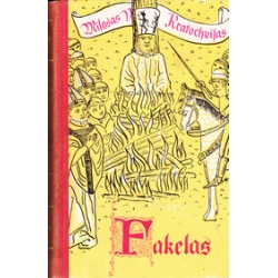 Fakelas/ Kratochvilas M.