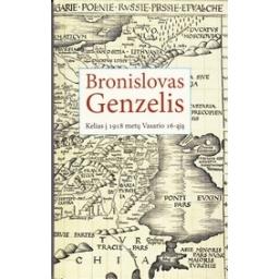 Kelias į 1918 metų Vasario 16-ąją/ Genzelis B.