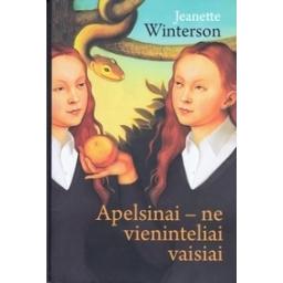 Apelsinai - ne vieninteliai vaisiai/ Winterson J.