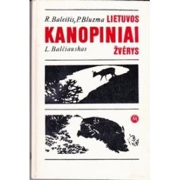 Lietuvos kanopiniai žvėrys/ Baleišis R., Bluzma P., Balčiauskas L.