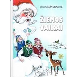 Žiemos vaikai/ Gaižauskaitė Z.