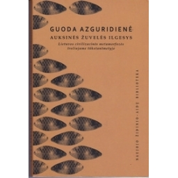 Auksinės žuvelės ilgesys/ Azguridienė G.