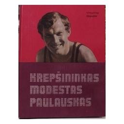 Krepšininkas Modestas Paulauskas/ Žemaitis V.