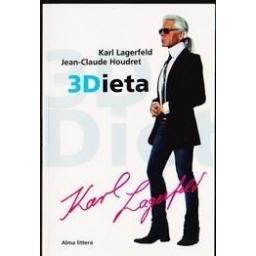 3Dieta/ Lagerfeld Karl, Houdret Jean-Claude