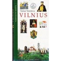 Vilnius: City Guide/ Venclova Tomas