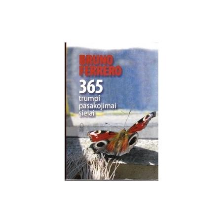 365 trumpi pasakojimai sielai/ Ferrero B.