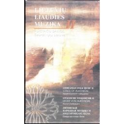 Lietuvių liaudies muzika II Aukštaičių dainos. Šiaurės rytų Lietuva/ Autorių kolektyvas