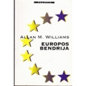 Europos bendrija/ Williams A. M.