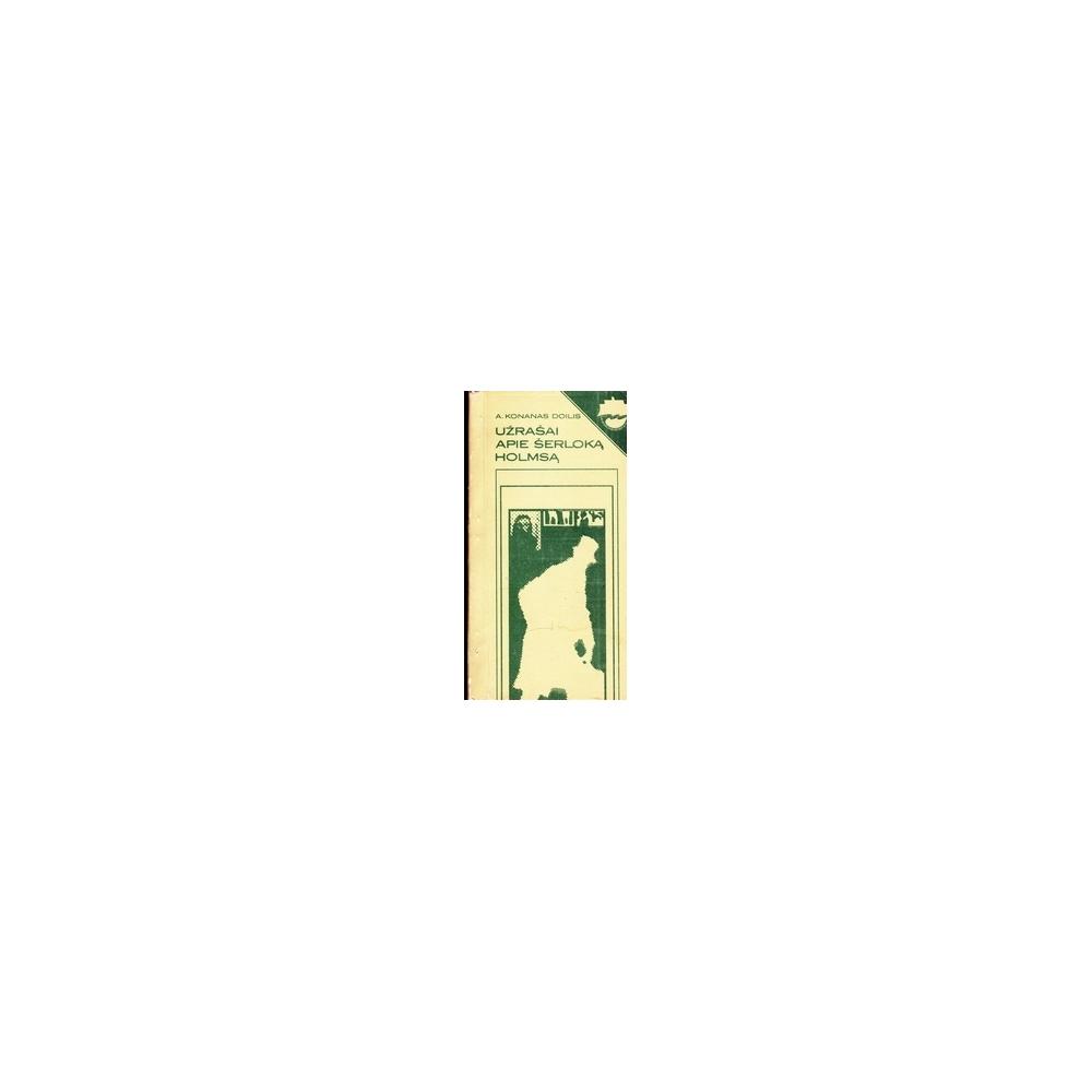 Užrašai apie Šerloką Holmsą/ Doilis A. K.