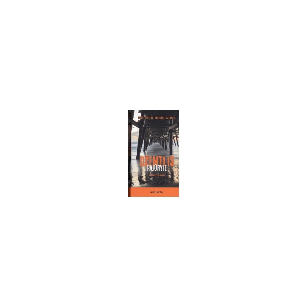 Džentlis pajūryje/ Hunter A.