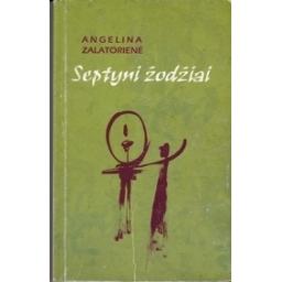 Septyni žodžiai (Laiko sauja, IV d.)/ Zalatorienė A.